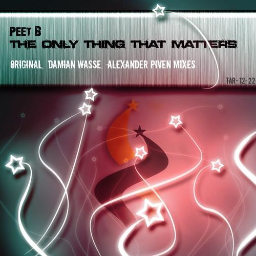Peet B - The Only Thing That Matters (Alexander Piven remix)