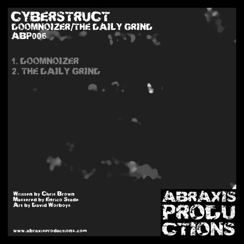 Cyberstruct - The Daily Grind (ABRAXIS PRODUCTIONS) (APB 006)