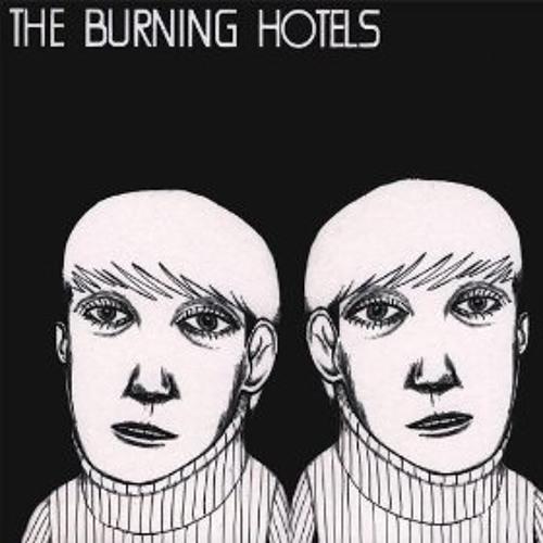 The Burning Hotels - Lovely Lovely Lady