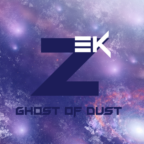 Zek -Ghost Of Dust