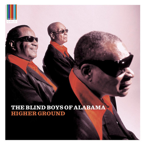The Blind Boys of Alabama - I Shall Not Walk Alone (Real World Gold)