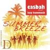 Casbah feat Lazy Hammock:Summer Breeze(Gabor Deutsch dub) [2012]