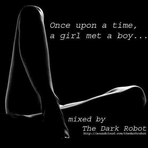 The Dark Robot - Once upon a time, a girl met a boy...