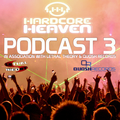 Hardcore Heaven Podcast 3 - Summer Session and Westfest