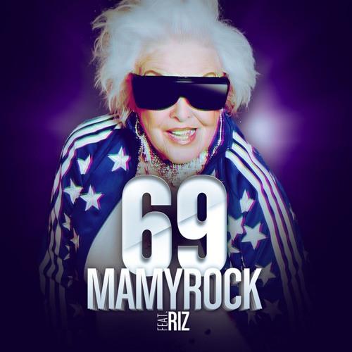 Mamy Rock feat. Riz - 69 (Club Edit) [Produced by LuckyStars]
