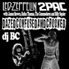 Dazed, Confused and Crooked (Led Zep, 2Pac, James Brown, The Commodores, Rufus Thomas, Billy Squier)