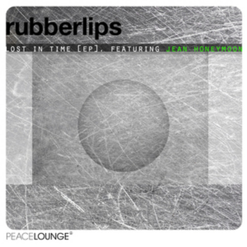 Rubberlips feat. Jean Honeymoon - No One Like You (low res mp3) on Peacelounge Recordings!