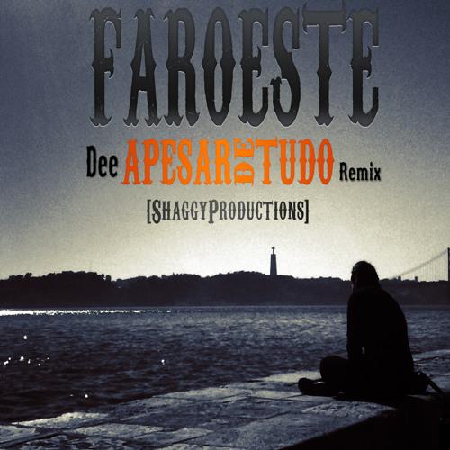Faroeste - Apesar de Tudo (Remix) [Prod. ShaggyProductions]