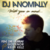 DJ Anomally - With You In Mind feat. Dre Murray, Govenor & Kelly Kelz