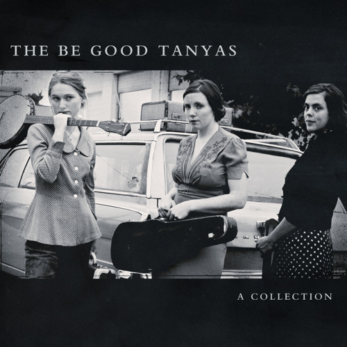 The Be Good Tanyas - Little Black Bear