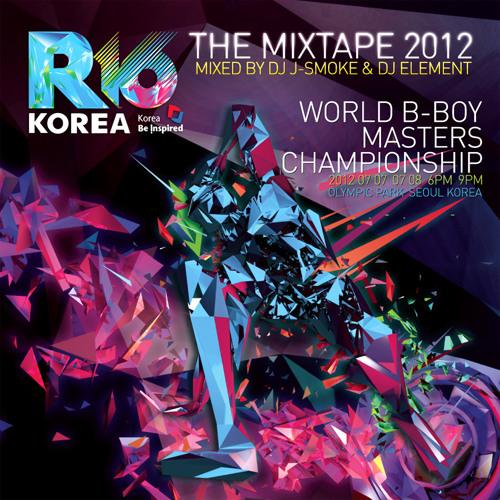 DJ ELEMENT & DJ J-SMOKE - R16 2012 (Mixtape)