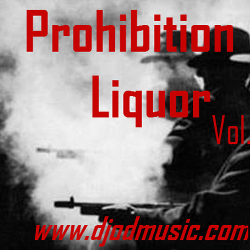 Prohibition Liquor Vol.1 (Trap Edition)