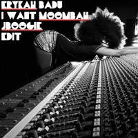 "Erykah Badu - I Want Moombah  (J Boogie 12""  EDIT)"