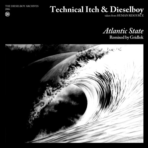 Technical Itch + Dieselboy - Atlantic State (Gridlok Remix)
