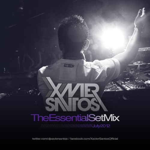 Xavier Santos - The Essential Set Mix (July 2012) [Free Download]
