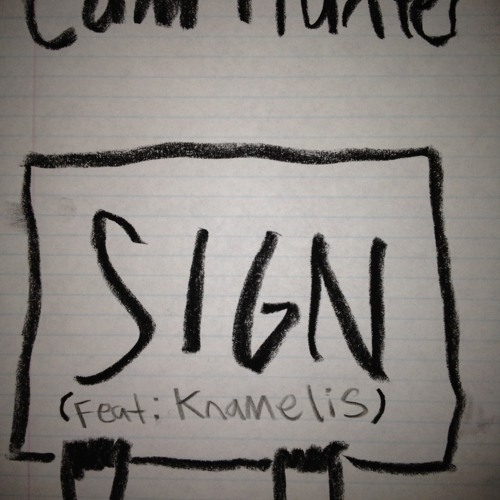 Sign (feat. Knamelis)