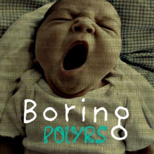 Boring (Original Version)