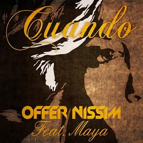 Offer Nissim Feat. Maya - Cuando (Club Mix)