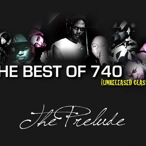 THE BEST OF 740: THE PRELUDE