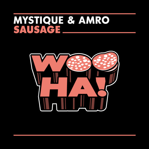 MYSTIQUE & AMRO - Sausage (SNIPPET) (news records)