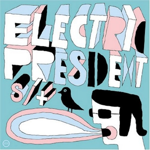 Electric President - Good Morning, Hypocrite