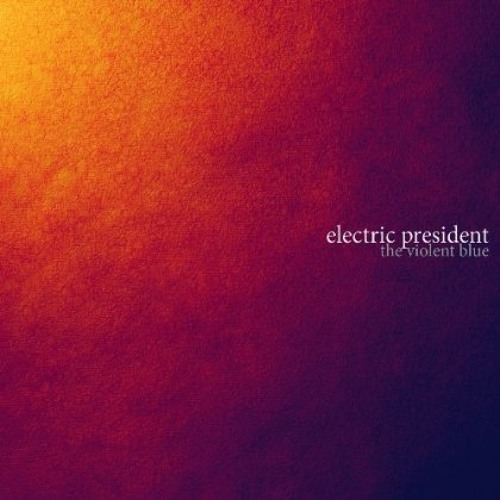 Electric President - Safe and Sound