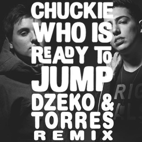 Who Is Ready To Jump (Dzeko & Torres Toronto Remix)