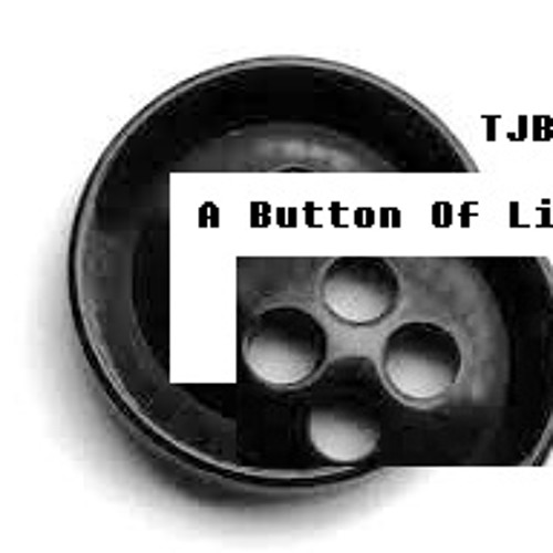 A Button of Life (Original ChillStep Mix) - The Jemmy Button Sound System