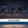 Olive - - You're Not Alone ( Paul Webster Remix )