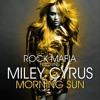 Miley Cyrus - Morning Sun (Prod. Diplo, Tiesto & Rock Mafia)