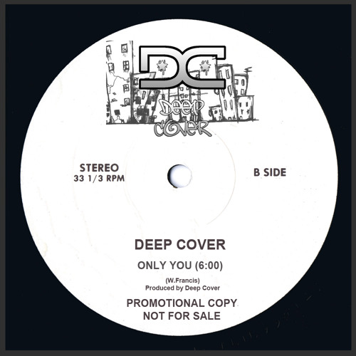 Deep Cover - Only You (Unsigned)