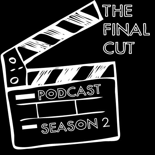 The Final Cut, Season 2, Episode 4: Blockbusters
