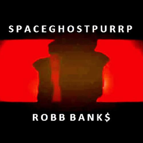 SpaceGhostPurrp x Robb Bank$ - Bend Ova Like That