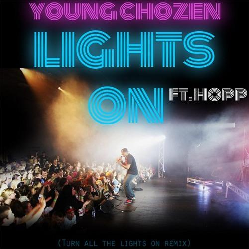 Young Chozen - Lights On (feat. HOPP)