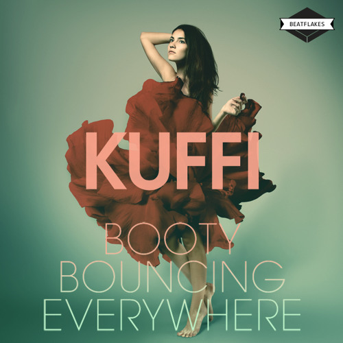 Kuffi - Booty Bouncing Everywhere (Remix EP)