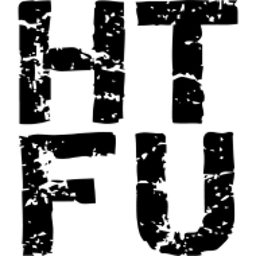 H.T.F.U HARD TECHNO FOR YOU