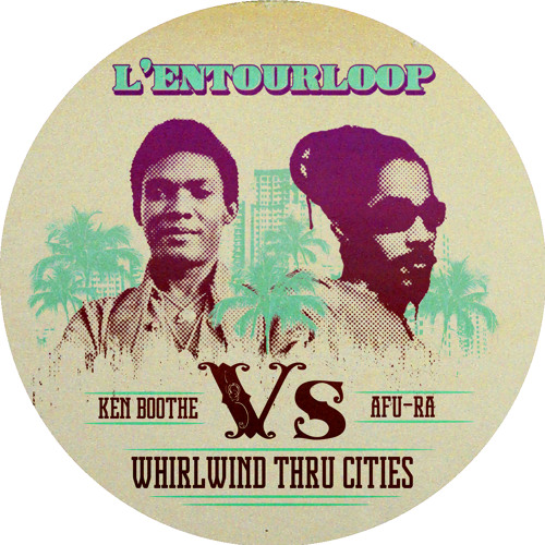 Afu-ra vs Ken Boothe Whirlwind Thru Cities
