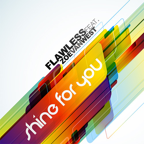 Flawless Feat ZoeVanWest - Shine For You