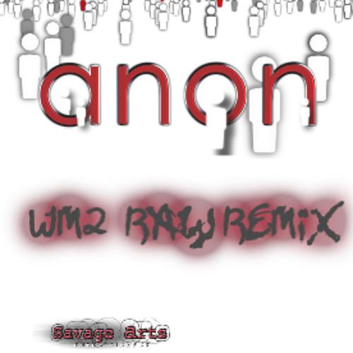 WM2 Raw ReMix by anon 135bpm (MP3 File)