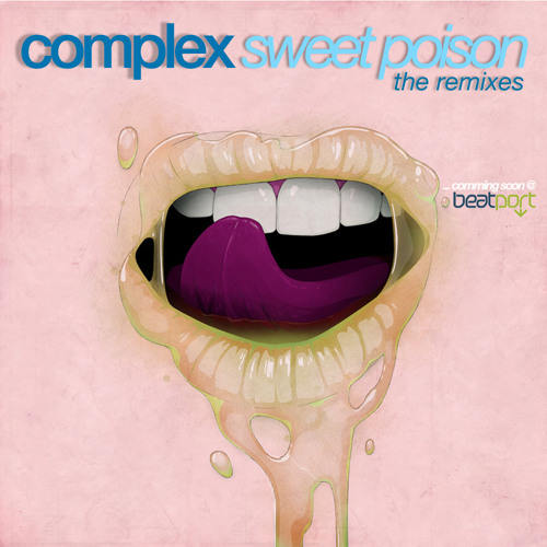 Complex - Sweet Poison (Complex  2012 rmx) // OUT NOW .!!