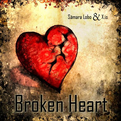 Sâmara & X.is - Broken Heart