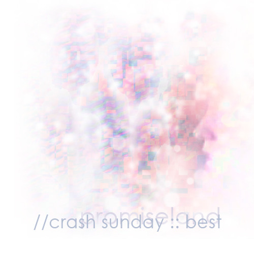 Crash Sunday - Best