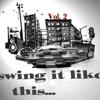Swing It Like This - Volume 2 (by Qrib)