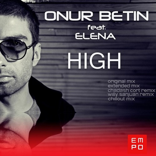 Onur Betin ft. Elena-HIGH ( Chillout Mix )