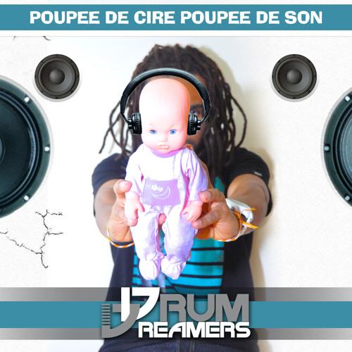 Poupée de cire ( By Oliver ) == DrumDreamers Music ==