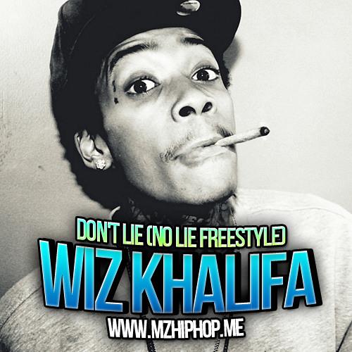 Wiz Khalifa - Don't Lie (No Lie Freestyle) ( 2o12 ) [ www.MzHipHop.Me ]