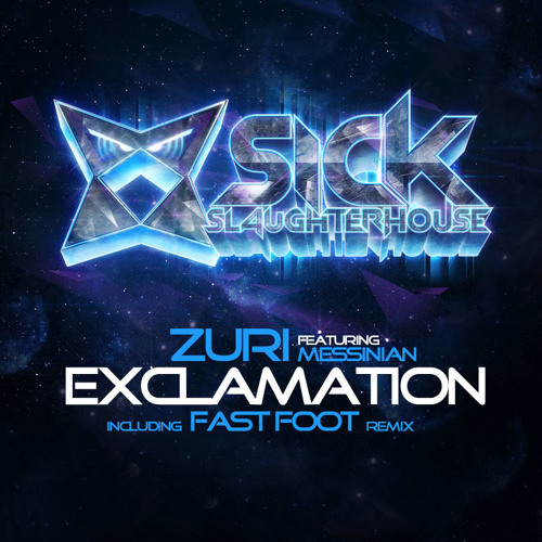 Zuri feat. Messinian - Exclamation (Original Mix) (SICK SLAUGHTERHOUSE) PREVIEW