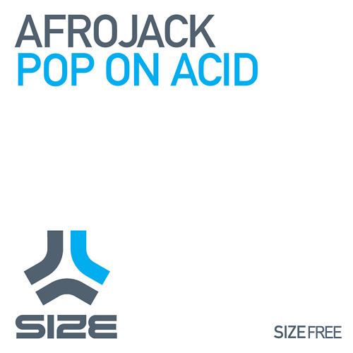 Afrojack - Pop On Acid (Original Mix)