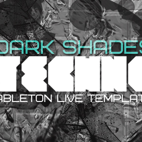 Dark Shades - BUY THIS TRACK AS ABLETON LIVE PROJECT AT ABLETUNES.COM