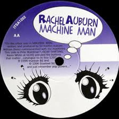 Rachel Auburn- Machine Man(Jay Lowe Remix) (Free Download)